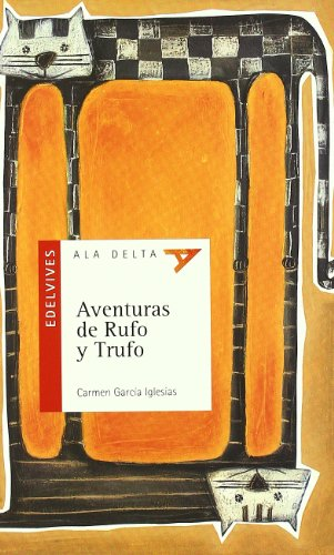 9788426349170: Aventuras de Rufo y Trufo/ Adventures of Rufo and Trufo (Ala Delta: Serie Roja/ Hang Gliding: Red Series) (Spanish Edition)
