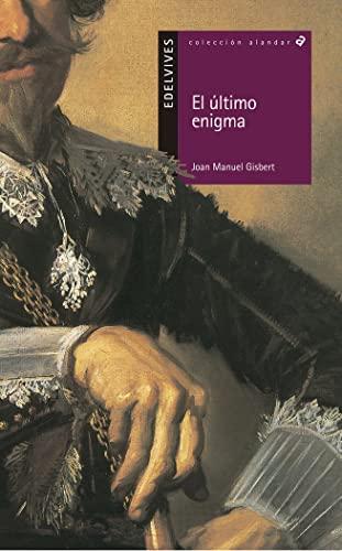 9788426349552: El ultimo enigma / The Last Enigma (Alandar) (Spanish Edition)