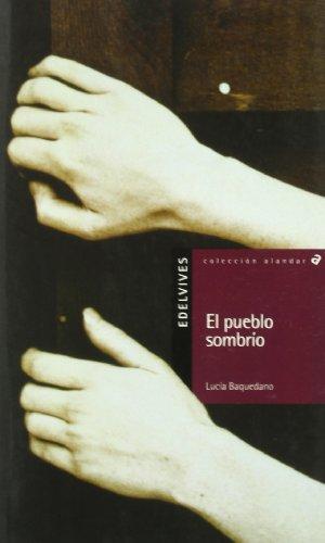 9788426349569: El pueblo sombrio / The Gloomy Town (Alandar) (Spanish Edition)