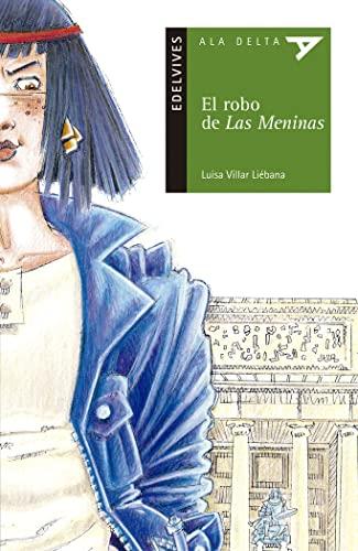 9788426349743: El robo de las Meninas (Ala Delta (Serie Verde))