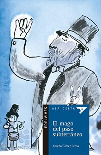 9788426350008: El mago del paso subterraneo (Ala Delta (Serie Azul))