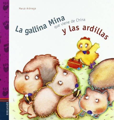 9788426351616: La gallina Mina y las ardillas