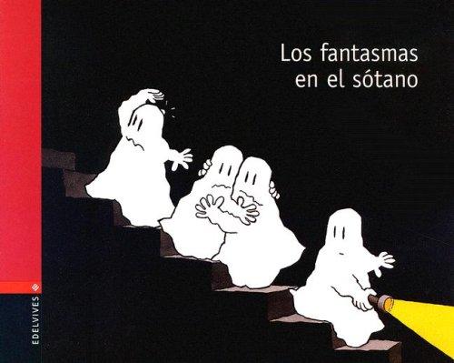 9788426351692: Los fantasmas en el sotano/ The Ghost in the Basement (Fantasmas/ Ghosts) (Spanish Edition)
