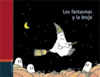 Los fantasmas y la bruja / The ghosts and the witch (Spanish Edition) (8426351719) by Duquennoy, Jacques