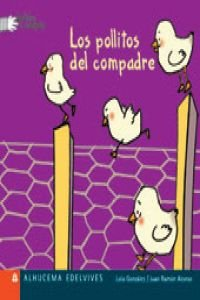 9788426351944: Los pollitos del compadre/ The Chicks of My Friends (Deditos a Compas) (Spanish Edition)
