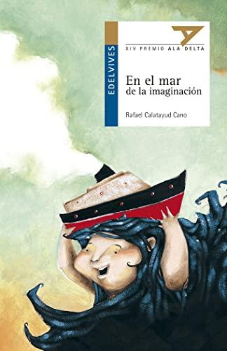 9788426352019: En el mar de la imaginación: 31 (Ala Delta - Serie azul)