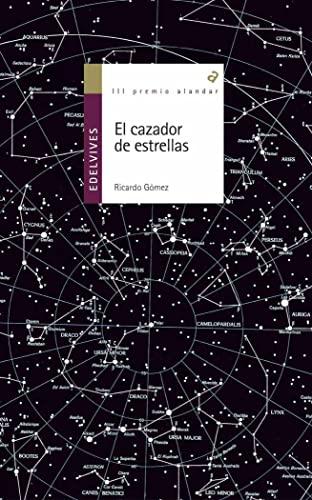 9788426352040: El cazador de estrellas (Alandar)