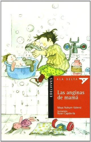 9788426352125: Las anginas de mama (Ala Delta (Serie Roja))