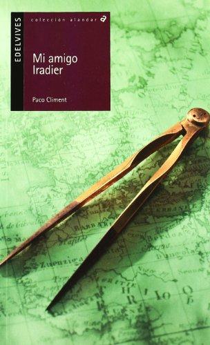Mi amigo Iradier / My Friend Iradier: Paco Climent