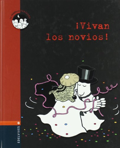 9788426352262: Vivan los novios! / Long live the newlyweds! (Spanish Edition)
