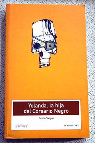 9788426352514: Yolanda la hija del Corsario Negro (Clasicos Juveniles)