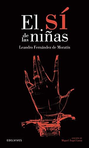 9788426352606: El si de las ninas / The Maidens' Consent (Clásicos Hispánicos / Hispanic Classics) (Spanish Edition)