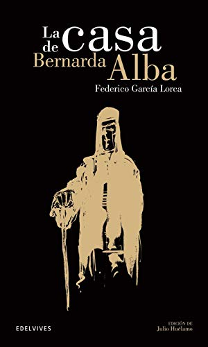9788426352644: La casa de Bernarda Alba / The House of Bernarda Alba (Clasicos hispanicos / Hispanic Classics) (Spanish Edition)