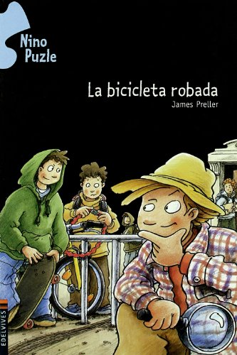 La bicicleta robada (Nino Puzle / Jigsaw Jones Mystery) (Spanish Edition): James Preller