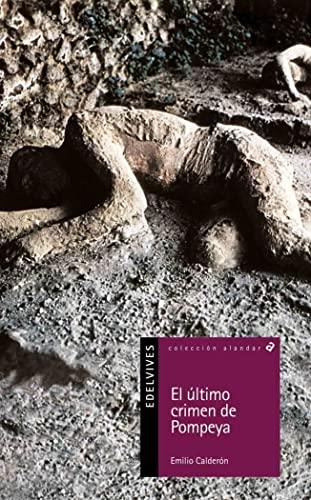 9788426355034: El último crimen de Pompeya (Alandar)