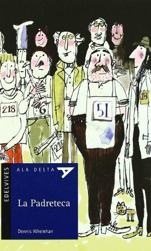 La padreteca / The Dad Library (Paperback): Dennis Whelehan