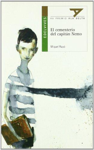 9788426355485: El cementerio del Capitan Nemo (Ala Delta (Serie Verde))