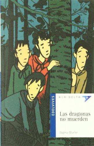 9788426355508: Las dragonas no muerden / Dragons Don't Bite (Ala Delta: Serie Azul / Hang Gliding: Blue Series) (Spanish Edition)