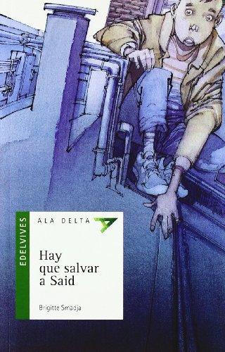 9788426355522: Hay que salvar a Said (Ala Delta (Serie Verde))