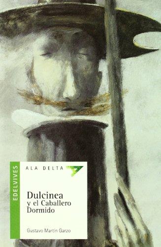 9788426356369: Dulcinea y el caballero dormido (Ala Delta (Serie Verde))