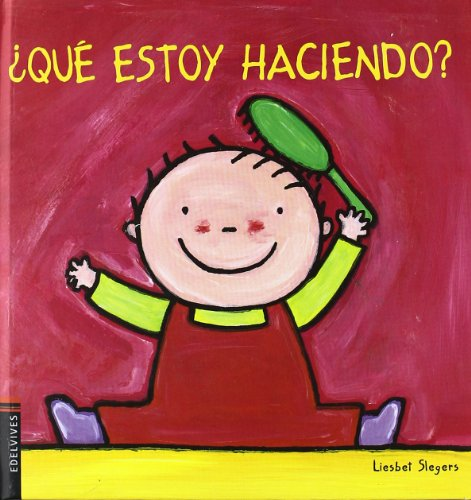 Que estoy haciendo?/ What Am I Doing? (Da Ni) (Spanish Edition): Slegers, Liesbet