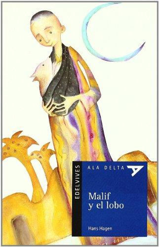 9788426357656: Malif y el lobo (Ala Delta (Serie Azul))