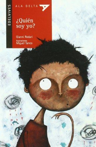 9788426357748: Quien soy yo?/ Who Am I? (Ala Delta, Roja) (Spanish Edition)