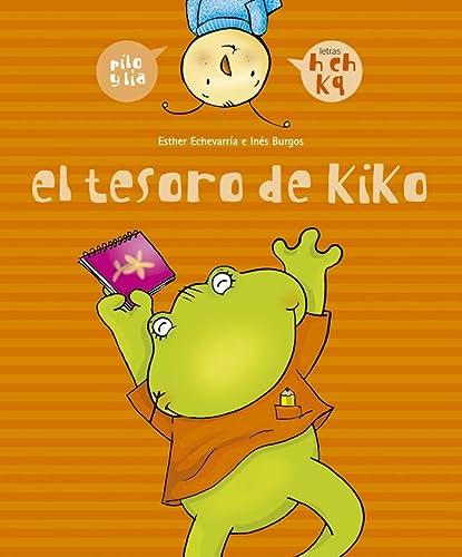 9788426358028: El tesoro de Kiko (h, ch, k, q) (Pilo y Lía)