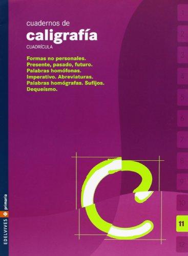 9788426358554: Cuaderno de caligrafia 11 Cuadricula (Primaria) - 9788426358554