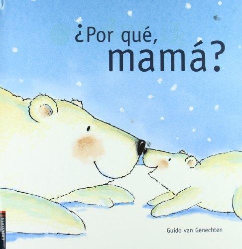 9788426359261: Por que mama?/ Why Mum?
