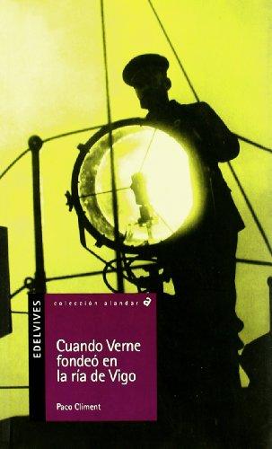 9788426359551: Cuando Verne fondeo en la R¡a de Vigo (Alandar)