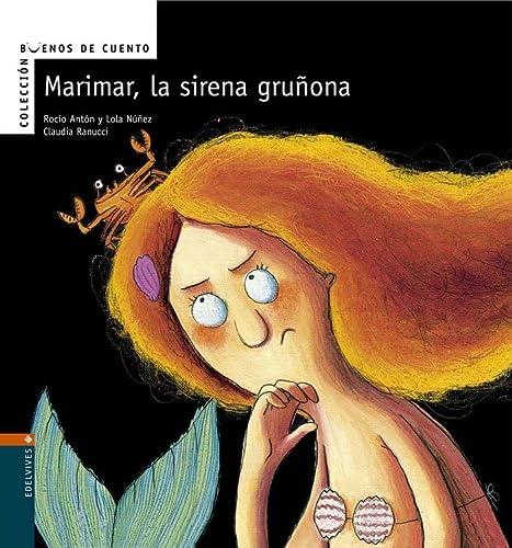 9788426359612: Marimar, la sierena gruñona (Buenos de cuento)