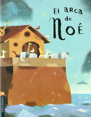 9788426359896: El arca de Noe/ Noah's Ark (Pequena Estrella/ Little Star) (Spanish Edition)