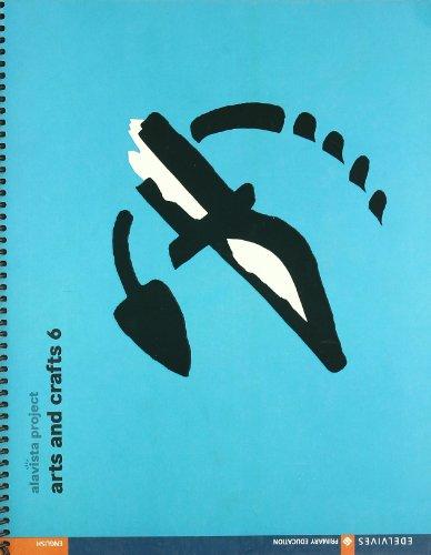 9788426360397: Alavista Project, arts and crafts, 6 Educación PriMaría