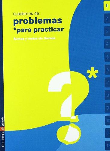 9788426360410: Cuaderno 1 (Problemas para practicar Matematicas) Primaria - 9788426360410