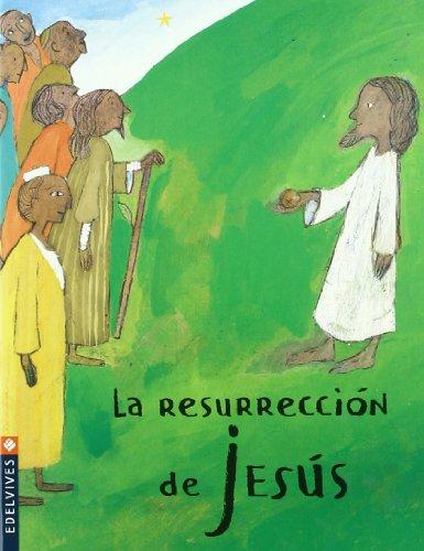 9788426361462: La resurreccion de Jesus/ The Resurrection of Jesus (Pequena estrella/ Little Star) (Spanish Edition)