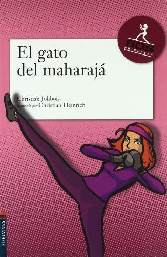 El Gato Del Maharaj (Agencia SOS Princesas) (Spanish Edition): Christian Jolibois