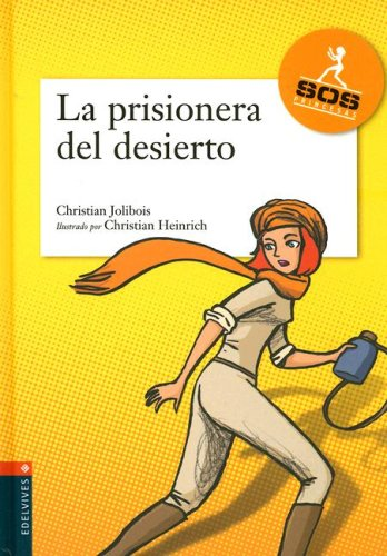 9788426361547: Prisionera Del Desierto/ Prisoner of the Desert (Agencia SOS Princesas) (Spanish Edition)