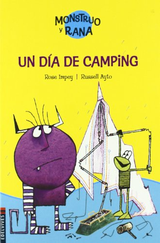 9788426362278: Un dia de camping/ Monster and Frog and the Haunted Tent (Monstruo y rana/ Monster and Frog) (Spanish Edition)