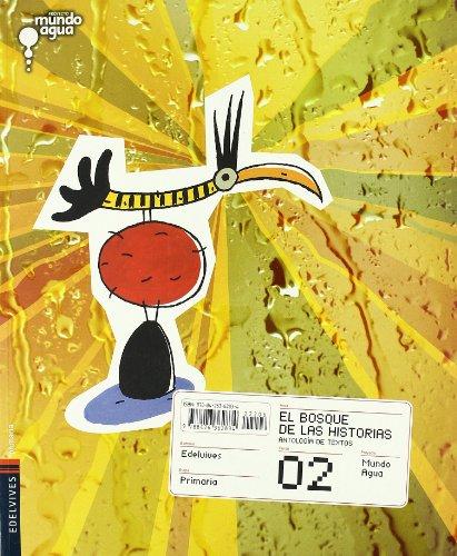 9788426362834: E.P.-EL BOSQUE DE LAS HISTORIAS 2� (2007) - PROY.MUNDO AGUA