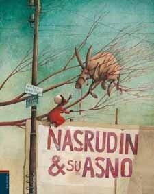 9788426364579: Nasrudin y su asno/ Nasrudin and his donkey (Spanish Edition)