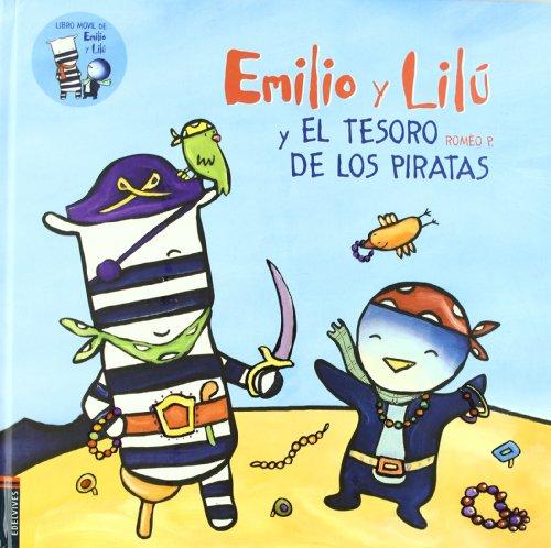 Emilio y Lilú y el tesoro de los piratas/ Emilio and Lilu and the pirate's ...