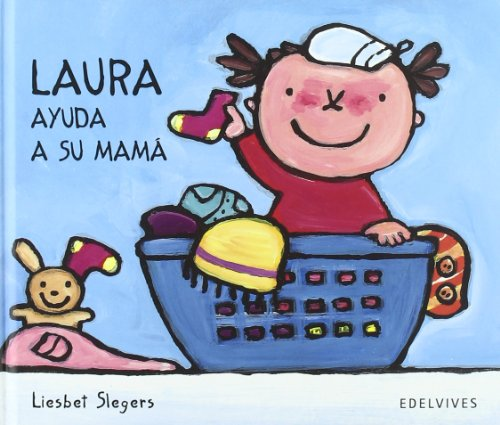 9788426364920: Laura ayuda a su mama/ Laura Helps Her Mom (Spanish Edition)