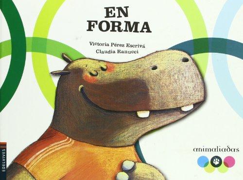 9788426364982: En forma (Animaliadas/ Animalympics) (Spanish Edition)