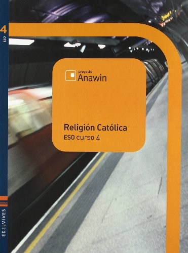 9788426366191: Proyecto Anawin, religiA³n catA³lica, 4 ESO