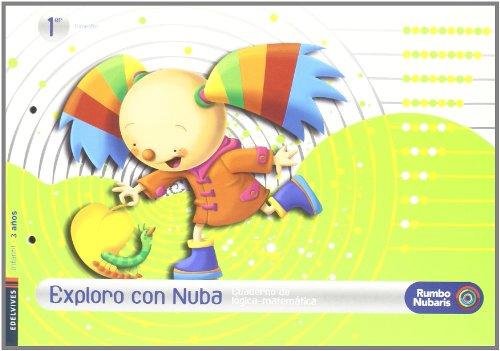 9788426366719: cuaderno Logica matematica Infantil 3 años (Primer Trimestre): Exploro Con Nuba (Rumbo Nubaris)