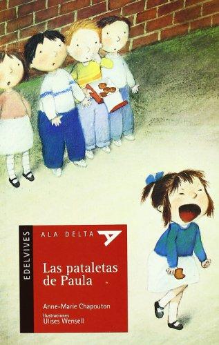 9788426366894: Las pataletas de Paula (Ala Delta (Serie Roja))