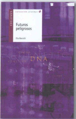 9788426367006: Futuros peligrosos (Alandar)