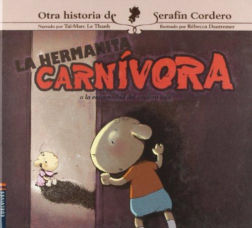 9788426367105: La hermanita carnivora (Spanish Edition)