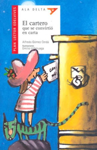 9788426367815: El cartero que se convirtio en carta / The Postman That Became A Letter (Ala Delta: Serie Roja: Plan Lector / Hang Gliding: Red Series: Reading Plan) (Spanish Edition)